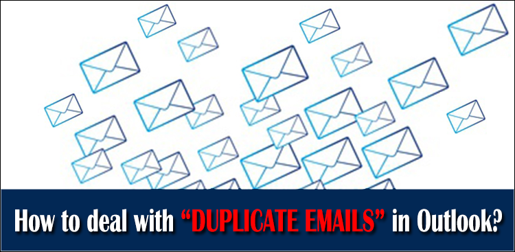 duplicate emails in Outlook