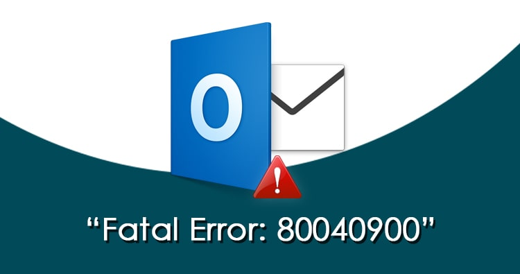 How to fix Fatal Error 80040900 in MS Outlook during usage of ScanPST