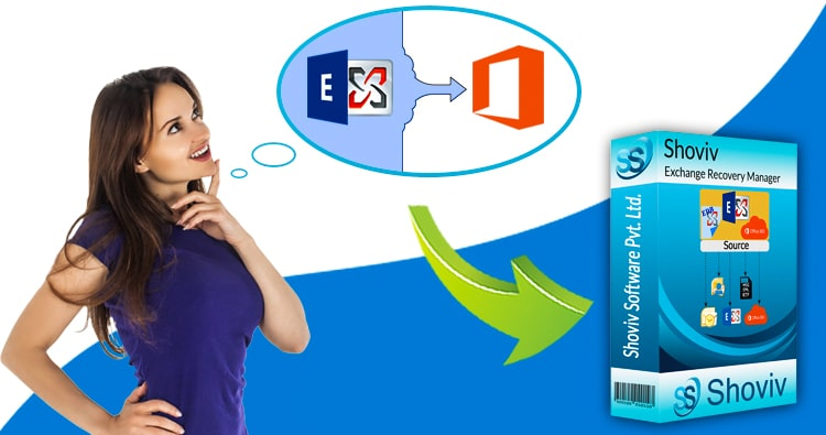 Migrate from Exchange to Office 365 with best ever recovery software