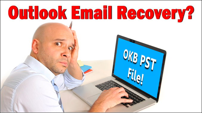 outlook email recovery from a 0kb pst file