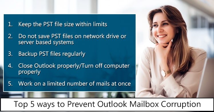 Top 5 ways to prevent Outlook mailbox corruption