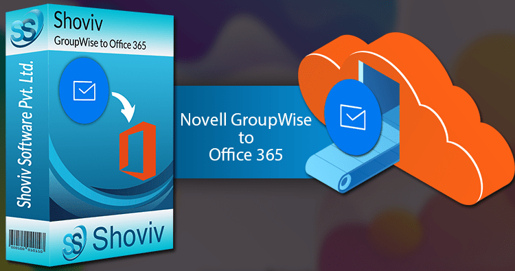 Migrate-Novell-GroupWise-to-Office-365