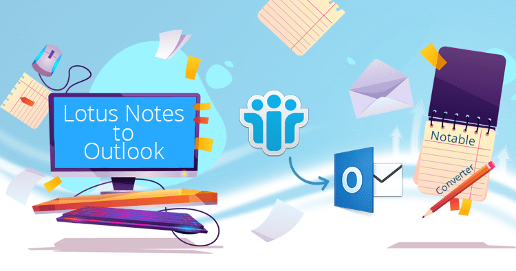 Notable-Lotus-Notes-to-Outlook-Converter