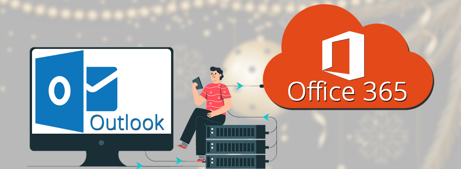 Cover Migrate Outlook to Office 365 in an Advanced Way