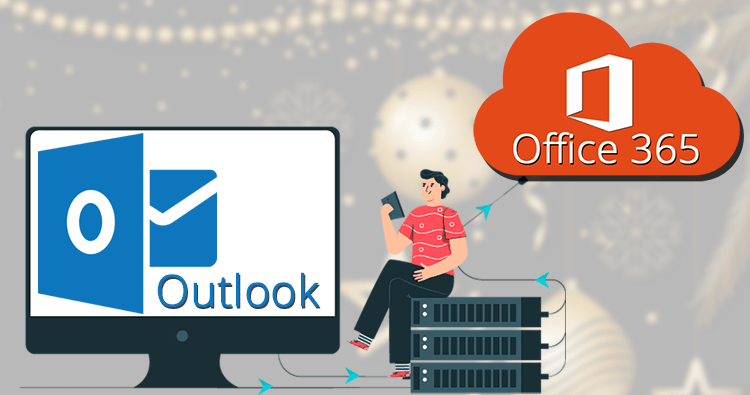 Migrate Outlook to Office 365 in an Advanced Way